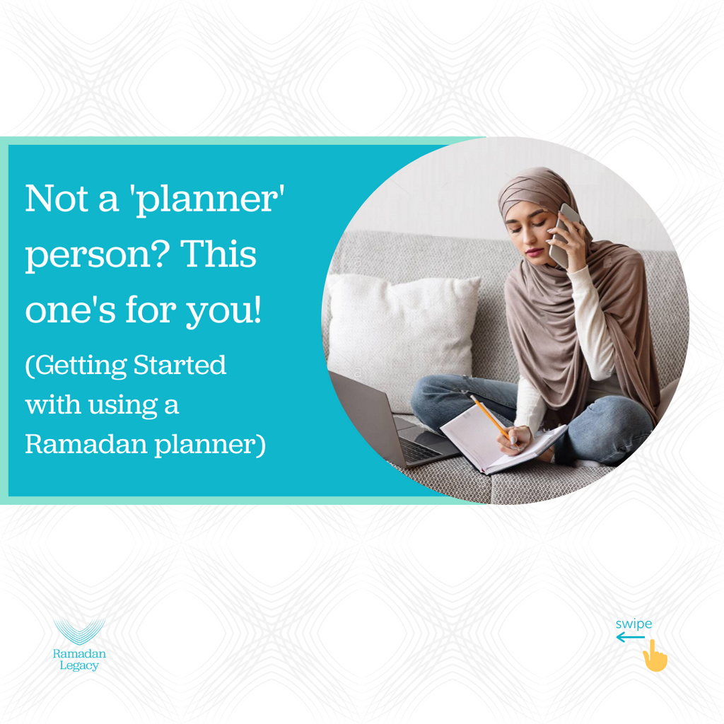 Not a 'planner' person? This one's for you! (Getting started with using a Ramadan planner)