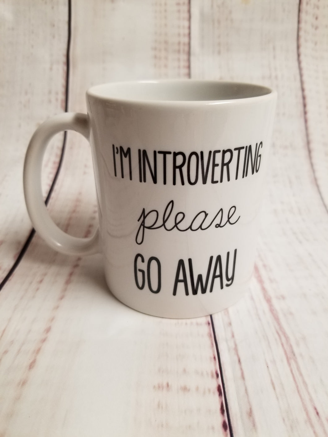 I'm introverting please go away mug - My Other Child