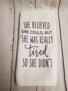Tired mom Funny teatowel, kitchen towel, punny - My Other Child