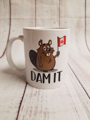 Dam it, Canadian humor, mug, coworker, office gift - My Other Child