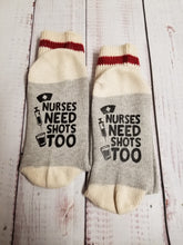 Load image into Gallery viewer, Nurses need shots too, Nurse socks - My Other Child