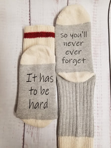 It has to be hard so you never ever forget, Weight Loss socks,  Encouragement socks - My Other Child