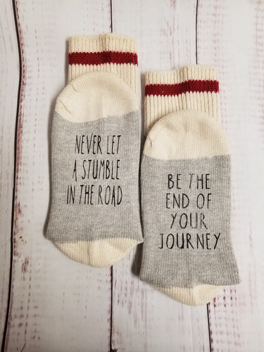 Never let a stumble in the road be the end of your journey,  Weight Loss socks,  Encouragement socks - My Other Child