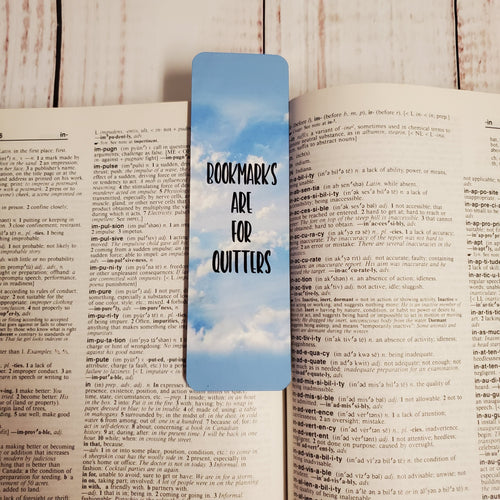 Bookmark - Clouds Bookmarks are for quitters - My Other Child