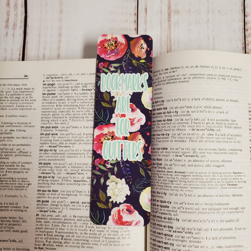 Bookmark - floral bookmarks are for quitters - My Other Child