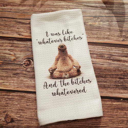 Whatever bitches | Funny teatowel, kitchen towel, punny