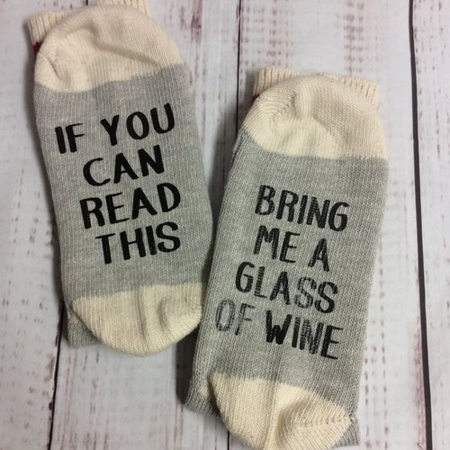 Bring me a Glass of Wine, If you can read this.  Humour socks, Great stocking stuffers - My Other Child