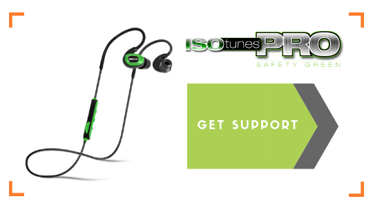 ISOtunes PRO Industrial (Listen Only) Product Support