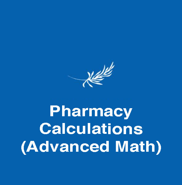 Pharmacy Calculations (Advanced Math) - Edupharmtech