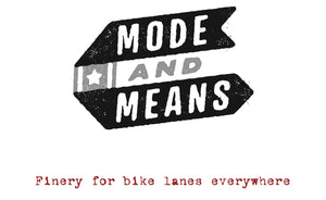 mode and means