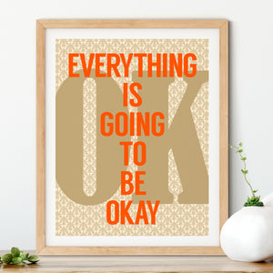 Everything is Going to be Okay No. 1