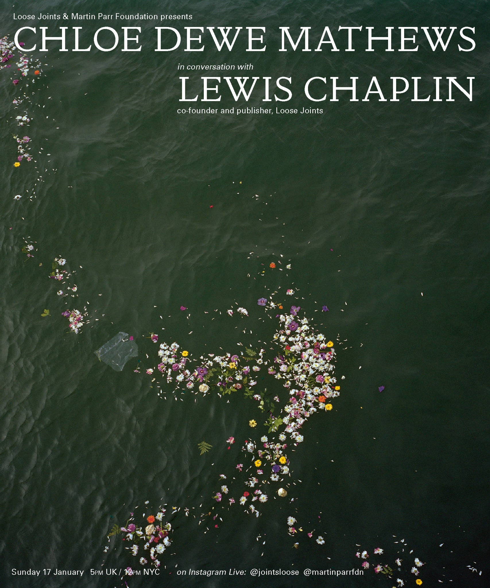 Chloe Dewe Mathews in conversation with Lewis Chaplin, Sunday 17 Jan 5PM