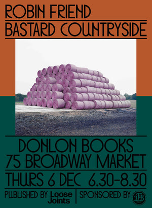 Robin Friend – Bastard Countryside Launch, 6 December 2018