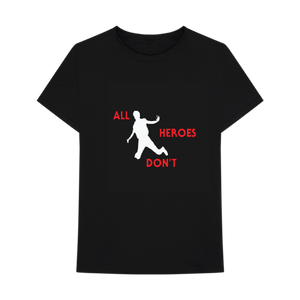 NOT ALL HEROES T-SHIRT + DIGITAL ALBUM