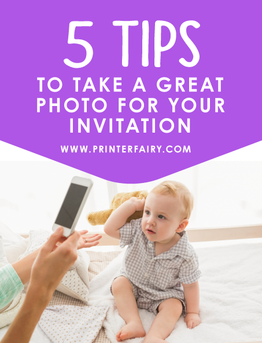 5 tips to take great photos for your Invitation