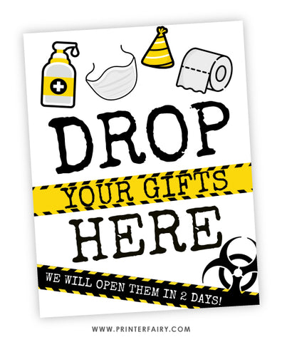 Drop your gifts here - Quarantine Sign