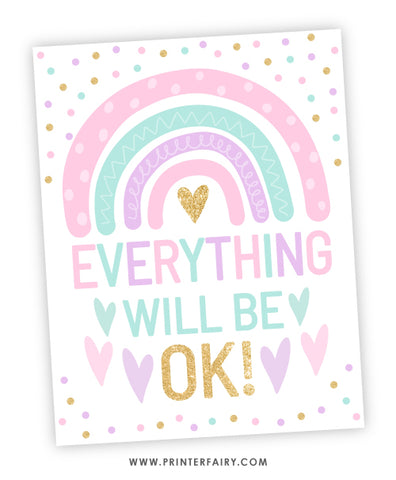 Everything will be OK! - Rainbow Sign