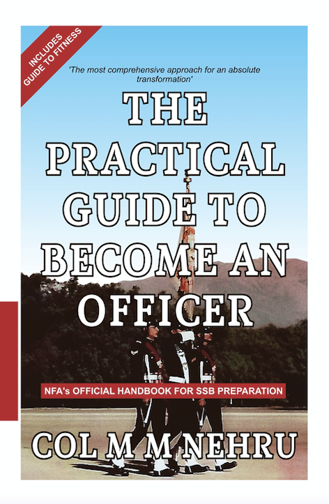 The Practical Guide to Become An Officer - Paperback Edition