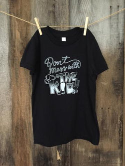 Bandit Brand Kid's Tee - Don't Mess with the Kid