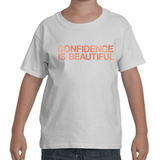 "Kids - White ""CONFIDENCE IS BEAUTIFUL"" T-Shirt"