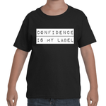 "Kids - Black ""CONFIDENCE IS MY LABEL"" T-Shirt"