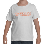 "Kids - White ""CONFIDENCE IS MY SUPERPOWER"" T-Shirt"