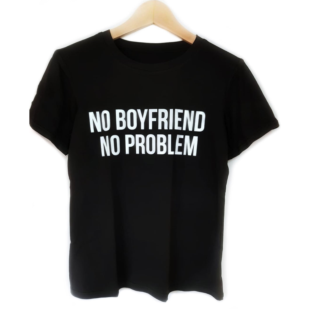 Camiseta No boyfriend No problem