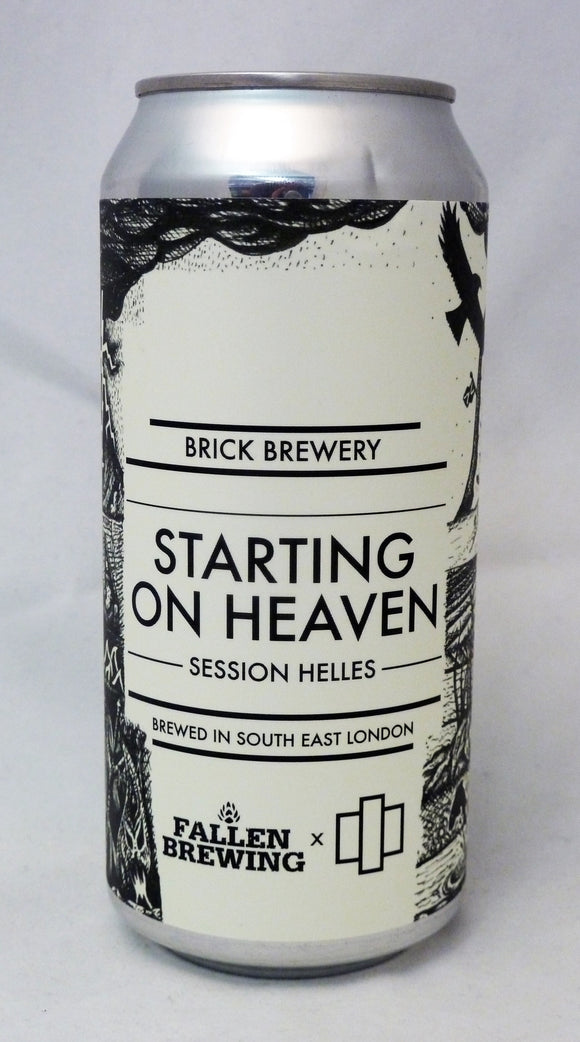 Starting on Heaven - Fallen Brewing Company
