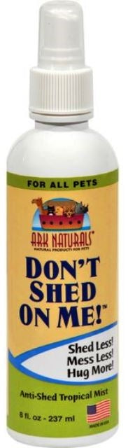 Ark Naturals Don't Shed On Me Me! Anti-Shed Tropical Mist for Dog & Cat - 8 fl. oz.