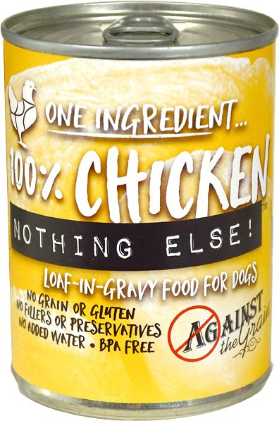 Against the Grain 100% Chicken Nothing Else Dog Food -11 oz.