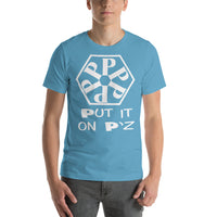 Put It On Pz Short-Sleeve Unisex T-Shirt - White Print