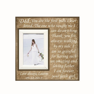 Father of the Bride~ Wedding Frame~ Personalized Wedding~ First Man I Ever Loved~ Thank You Dad ~ Father Daughter Wedding~ Your Little Girl - MemoryScapes Personalized and Customized Picture Frame