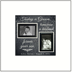 Gift for Parents of the Groom Frame | Wedding Gift | Parent Thank You Gift | Today a Groom Tomorrow a Husband | Forever Your Son  | 16x16 - MemoryScapes Personalized and Customized Picture Frame