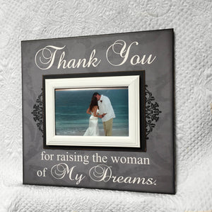 Wedding Gift to In-Laws ~ Mother in Law Gift ~ Father in Law Gift ~Personalized Wedding Frame ~Thank You Gift From Groom ~Woman of my dreams - MemoryScapes Personalized and Customized Picture Frame
