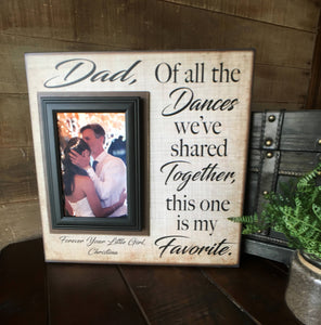 Father Daughter Dance ~ Thank You Gift From Bride ~Personalized Wedding Frame ~ Rustic Picture Frame ~ This One is My Favorite ~ - MemoryScapes Personalized and Customized Picture Frame
