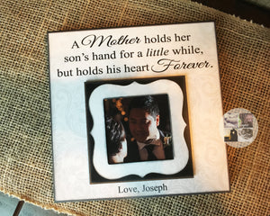 Mother Picture Frame From Son for a Mother of the Groom Gift | A Mother Holds Her Son's Hand... | MemoryScapes - MemoryScapes Personalized and Customized Picture Frame