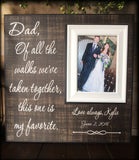 Fall Wedding | Father of the Bride | Personalized Wedding Thank You | Gift For Dad | Rustic Wedding | Of All The Walks  | MemoryScapes - MemoryScapes Personalized and Customized Picture Frame