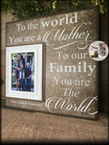 Gift For Mom | Personalized Frames | Mom Picture Frame| Personalized Mom Frame | Mother's Day Gift | To Our Family You Are The World | #7 - MemoryScapes Personalized and Customized Picture Frame