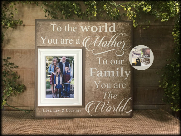 To Our Family You Are the World Gift For Mom | Personalized Frames | Mom Picture Frame| Personalized Mother Frame | Mother's Day Gift | #7 - Memory Scapes