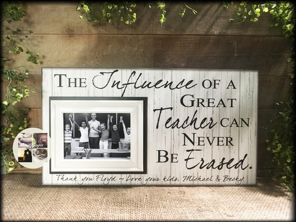 Teacher Gift | Teacher Appreciation | Teacher Retirement Gift | Teacher Christmas Gifts | From The Class Gifts | The Influence of A Great - MemoryScapes Personalized and Customized Picture Frame