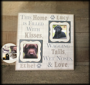 Double Pet Photo Frame ~ Personalized Dog Frame ~ Home is Filled With Kisses Wagging Tails Wet Noses & Love - MemoryScapes Personalized and Customized Picture Frame