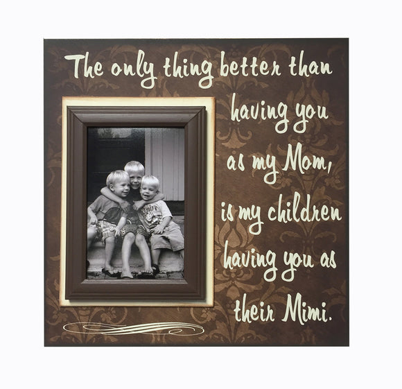Gift for Mimi~ Photo Frame from Kids ~ Grandma ~ Mimi Present ~ Special Gift to Mom ~To The World You are One Person - MemoryScapes Personalized and Customized Picture Frame