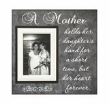 Wedding Frame for Mother of the Bride ~ Gift to Mom ~ A Mother Holds Her Daughters Hand ~ But Her Heart Forever ~ Mother Daughter Wedding - MemoryScapes Personalized and Customized Picture Frame
