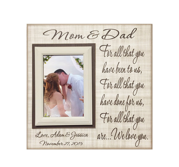 From Groom and Bride ~ Thank You Wedding Gift For Parents  ~ Mom and Dad ~Mother & Father ~Personalized Wedding Frame ~For all you have been - MemoryScapes Personalized and Customized Picture Frame