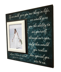 Gift to Bride ~ Gift to Groom ~ From Mom & Dad Personalized Gift ~ Custom Newlywed Bride Gift ~ If we could give you one thing in Life... - MemoryScapes Personalized and Customized Picture Frame