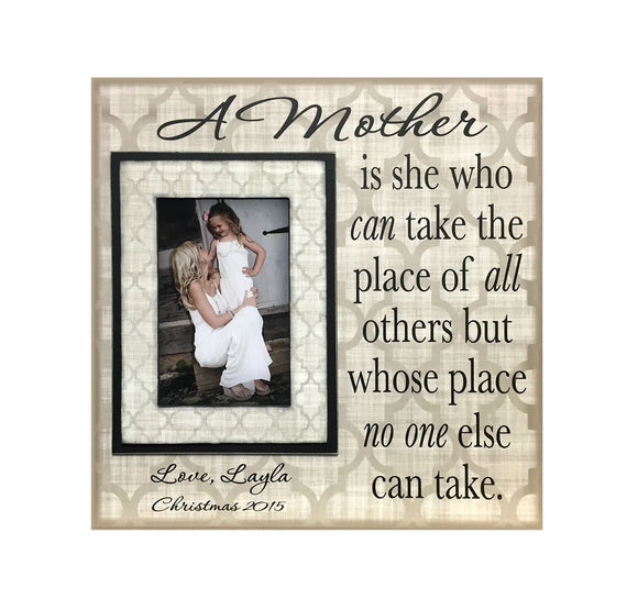 Gift for Mother ~ Personalized Photo Frame to Mom ~ A Mother is she who can take the place of all others ~ Custom Frame for Mom - Memory Scapes