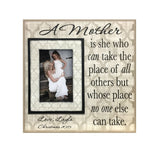 Gift for Mother ~ Personalized Photo Frame to Mom ~ A Mother is she who can take the place of all others ~ Custom Frame for Mom - MemoryScapes Personalized and Customized Picture Frame