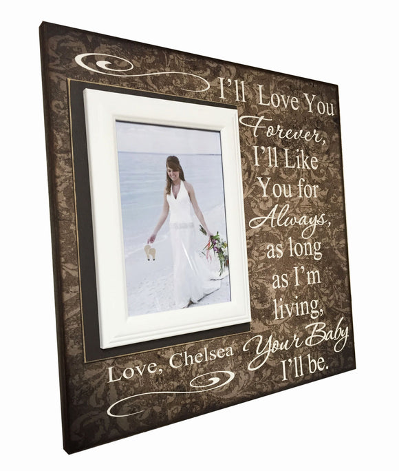 Mother of the Bride Gift ~ Wedding Thank You Gift For Mom ~ Mother's Day Gift to Mom ~ I'll Love You Forever...Your Baby I'll Be ~ - Memory Scapes