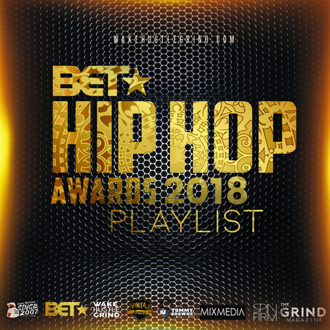 Bet Hip Hop Awards Playlist - WHGHOLLYWOOD