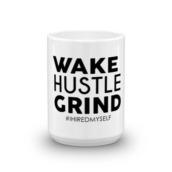 Rise and Grind Mug - WHGHOLLYWOOD